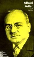 rowohlts monographien Nr. 189: Alfred Adler in Selbstzeugnissen und Bilddokumenten