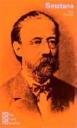 Bedrich Smetana. Mit Selbstzeugnissen und Bilddokumenten