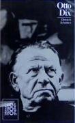 Otto Dix: In Selbstzeugnissen und Bilddokumenten (Rowohlts Monographien)
