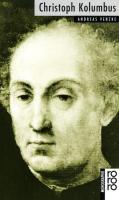 Christoph Kolumbus: Mit Selbstzeugnissen und Bilddokumenten (Rowohlts Monographien) (German Edition)