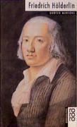 Friedrich Hölderlin.