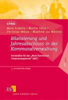 """Bilanzierung und Jahresabschluss in der Kommunalverwaltung: Grundsätze für das """"Neue Kommunale Finanzmanagement"""" (NKF) (ESVbasics)"""