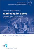 Marketing im Sport: Grundlagen, Trends und internationale Perspektiven des modernen Sportmarketing (Sportmanagement, Band 2)