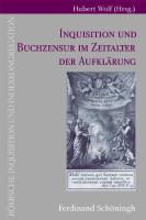 Inquisitionen und Buchzensur im Zeitalter der Aufklärung