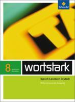 wortstark Plus - Differenzierende Ausgabe 2009 NRW: SprachLeseBuch 8