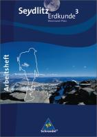 Seydlitz Erdkunde - Ausgabe 2010 für Realschulen in Rheinland-Pfalz,