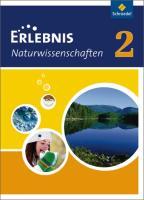 Erlebnis Naturwissenschaften / Erlebnis Naturwissenschaften - Ausgabe 2010 für Hessen und Niedersachsen