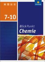 Blickpunkt Chemie - Ausgabe 2008 für Realschulen in Niedersachsen: Schülerband 7-10: Ausgabe 2007