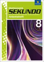 Sekundo - Mathematik für differenzierende Schulformen / Ausgabe 2009 - Arbeitshefte und Fördermaterial 7 -10: Sekundo: Mathematik für differenzierende Schulformen - Ausgabe 2009: Arbeitsheft 8