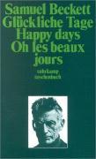 Glückliche Tage. Happy Days. Oh les beaux jours (suhrkamp taschenbuch)