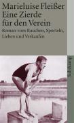 Eine Zierde für den Verein: Roman vom Rauchen, Sporteln, Lieben und Verkaufen (suhrkamp taschenbuch)