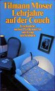 Lehrjahre auf der Couch: Bruchstücke meiner Psychoanalyse (suhrkamp taschenbuch)