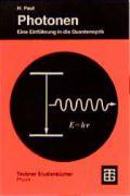 Photonen: Eine Einführung In Die Quantenoptik