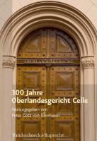 300 Jahre Oberlandesgericht Celle