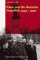 Polen und die deutsche Ostpolitik