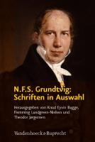 N.F.S. Grundtvig: Schriften in Auswahl Knud Eyvin Bugge Editor