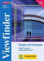 Utopia and Dystopia - Students' Book: Bright Future or Impending Doom? (Viewfinder Topics - New Edition plus)