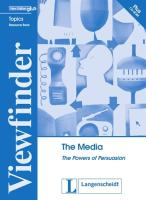Viewfinder Topics. The Media. Students' Book mit CD-ROM: The Powers of Persuasion