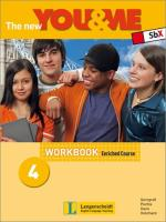 The new YOU & ME 4 Enriched Course Workbook