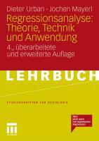 Regressionsanalyse: Theorie, Technik und Anwendung (Studienskripten zur Soziologie) (German Edition)