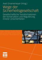 Wege Der Sicherheitsgesellschaft: Gesellschaftliche Transformationen Der Konstruktion Und Regulierung Innerer Unsicherheiten