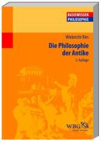 Die Philosophie der Antike (Basiswissen Philosophie)
