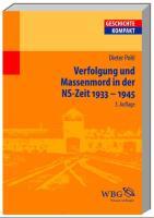 Verfolgung und Massenmord in der NS-Zeit 1933-1945 (Geschichte Kompakt)