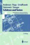 Schätzen und Testen: Eine Einführung in Wahrscheinlichkeitsrechnung und schließende Statistik