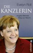Die Kanzlerin - Angela Merkels Weg Zur Macht
