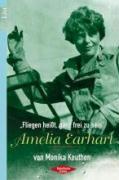 """Amelia Earhart - """"Fliegen heißt, ganz frei zu sein"""""""