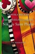 Niki de Saint Phalle - 'Starke Weiblichkeit entfesseln': Die Biographie (0)
