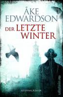 Der letzte Winter: Der zehnte Fall für Erik Winter (Ein Erik-Winter-Krimi 10) (German Edition)