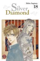 Silver Diamond, Band 18