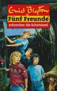 Fünf Freunde 01. Fünf Freunde erforschen die Schatzinsel