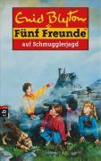 Fünf Freunde, Neubearb., Bd.4, Fünf Freunde auf Schmugglerjagd (Einzelbände, Band 4)