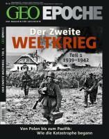 GEO Epoche / GEO Epoche 43/2010 - Der 2. Weltkrieg Teil 1, 1939-1942