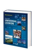 Bertelsmann Das neue Universallexikon: Aktuelles Wissen - verständlich erklärt