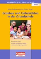 Erziehen und Unterrichten in der Grundschule