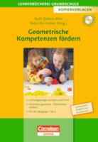 Lehrerbücherei Grundschule - Kopiervorlagen: Geometrische Kompetenzen fördern: Lernumgebungen zu Raum und Form - Einsichten gewinnen und Phänomene ... Jahrgänge 1 bis 4. Kopiervorlagen mit CD-ROM