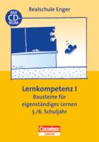 Praxisbuch: Lernkompetenz - Bausteine für eigenständiges Lernen Teil 1 - 5./6. Schuljahr - mit CD-ROM (Aktualisierte Auflage)