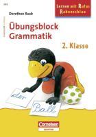 Lernen mit Rufus Rabenschlau 2. Schuljahr. Grammatik - Raab, Dorothee
