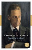 Rilke, R: Das große Lesebuch