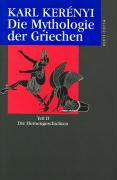 Werkausgabe / Die Mythologie der Griechen
