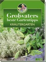 Kräutergarten: Großvaters beste Gartentipps