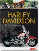 Harley -Davidson: Die lebende Legende