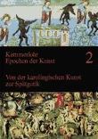 Kammerlohr - Epochen der Kunst: Band 2 - Von der karolingischen Kunst zur Spätgotik: Schülerbuch
