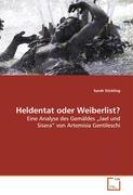 Heldentat oder Weiberlist?: Eine Analyse des Gemäldes ¿Jael und Sisera¿ von Artemisia Gentileschi