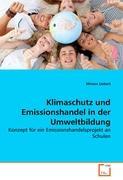 Klimaschutz und Emissionshandel in der Umweltbildung