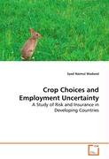 Crop Choices and Employment Uncertainty - Wadood, Syed Naimul