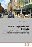 """Business Improvement Districts: Marketingplattform mit Ziel der nachhaltigen Revitalisierung eines Innenstadtquartiers Analyse des Projektes """"Obere Altstadt"""" von Lienz"""